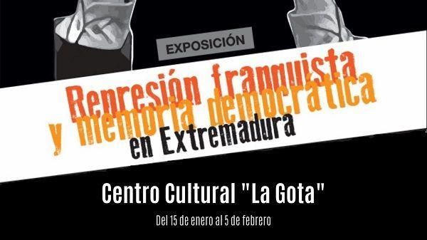 """La Gota acoge la exposición """"Represión franquista y memoria democrática en Extremadura"""""""