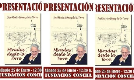 """José María Gómez de la Torre presenta en la Fundación Concha su libro """"Miradas desde la Torre"""""""