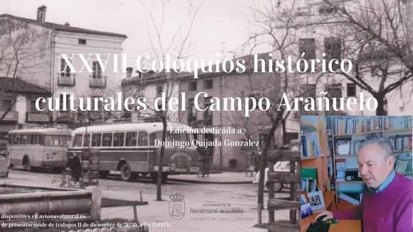 El 1 de marzo comienzan los Coloquios Histórico-Culturales del C. Arañuelo, dedicados a Domingo Quijada