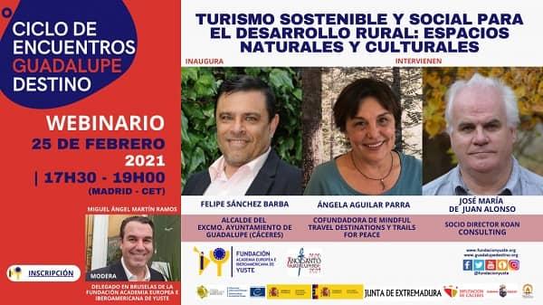 """La Fundación Yuste organiza un seminario web sobre turismo sostenible enmarcado en el ciclo de encuentros """"Guadalupe Destino"""""""